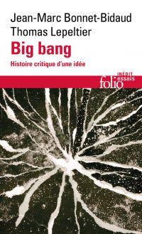 Big bang. Histoire critique...