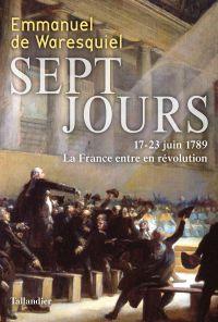Sept jours | Waresquiel, Emmanuel de (1957-....). Auteur