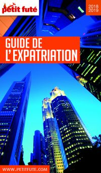 Image de couverture (GUIDE DE L'EXPATRIATION 2019 Petit Futé)