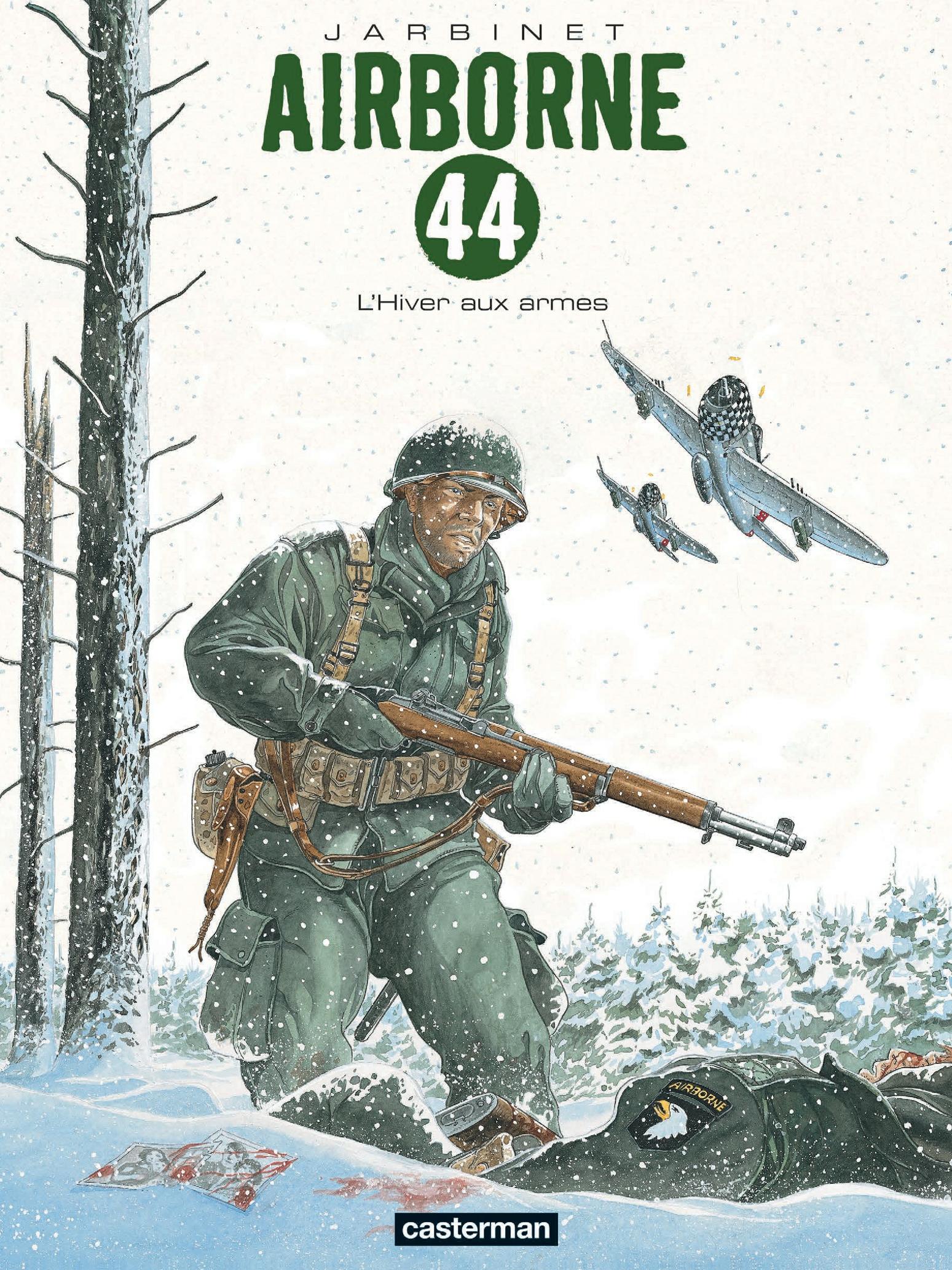 Airborne 44 (Tome 6) -  L'Hiver aux armes