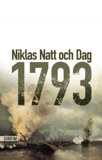 1793 | NATT OCH DAG, Niklas. Auteur