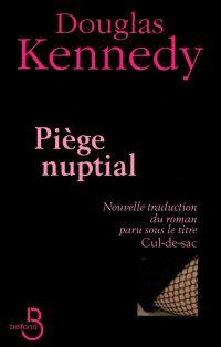 Piège nuptial | KENNEDY, Douglas. Auteur