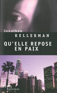 Qu'elle repose en paix | Kellerman, Jonathan
