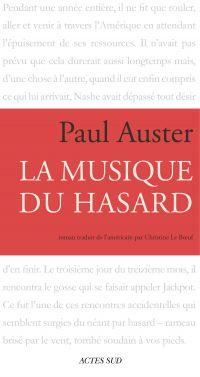 La Musique du hasard | Auster, Paul (1947-....). Auteur