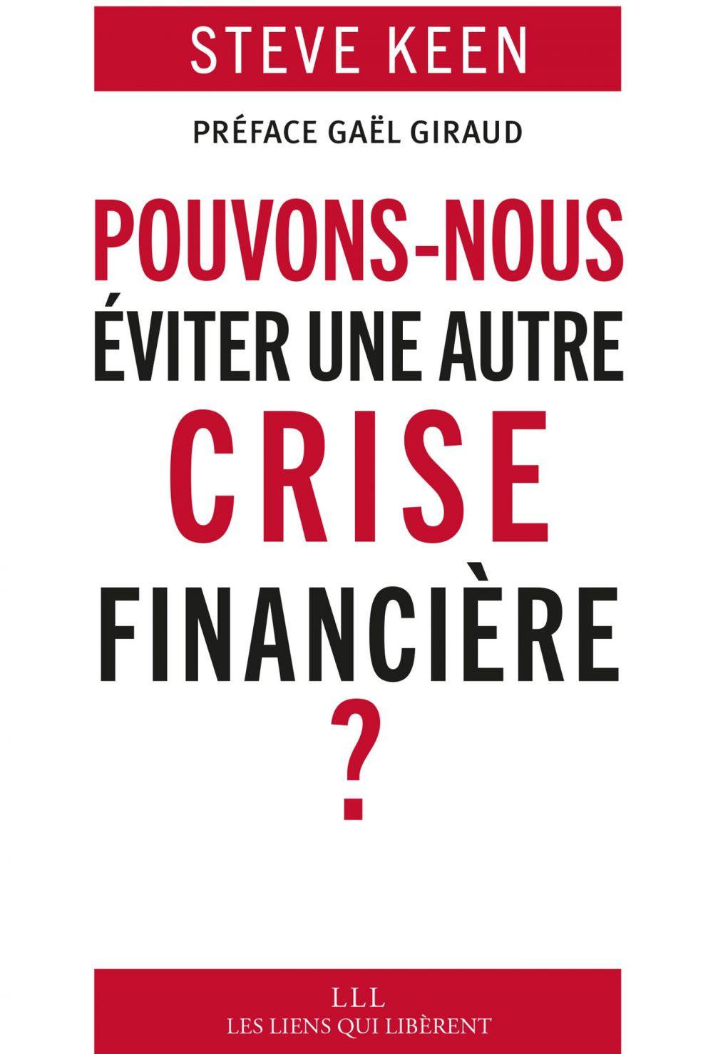 Pouvons-nous éviter une autre crise financière ? |