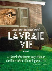 La Vraie vie | Dieudonné, Adeline