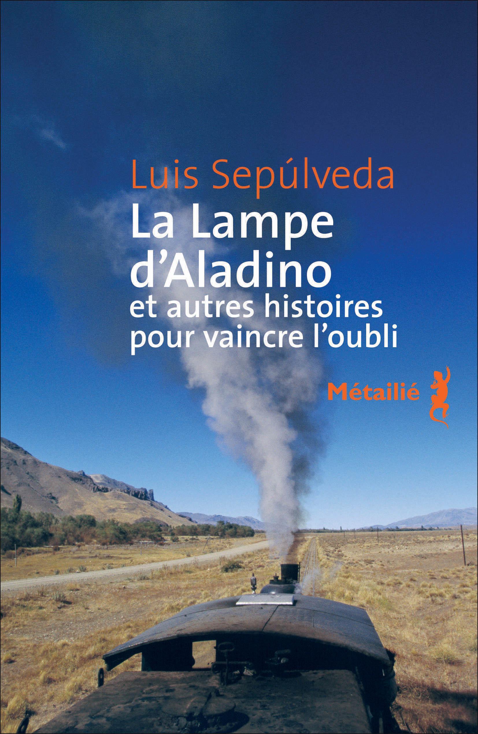 La Lampe d'Aladino et autres histoires pour vaincre l'oubli