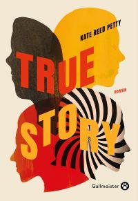 True story | Reed Petty, Kate. Auteur