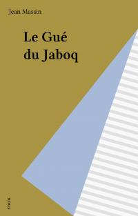Le Gué du Jaboq
