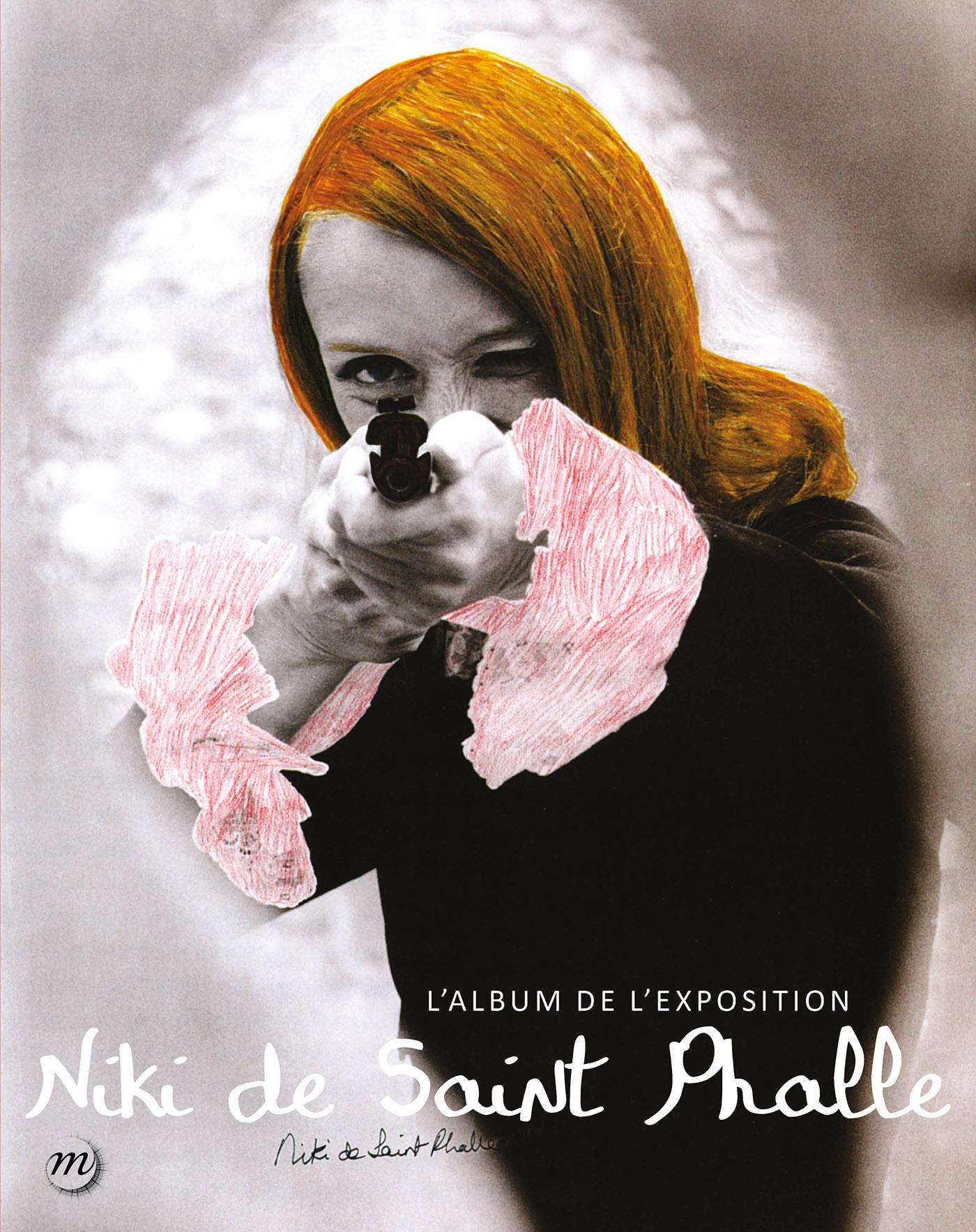 Niki de Saint Phalle : L'album de l'exposition