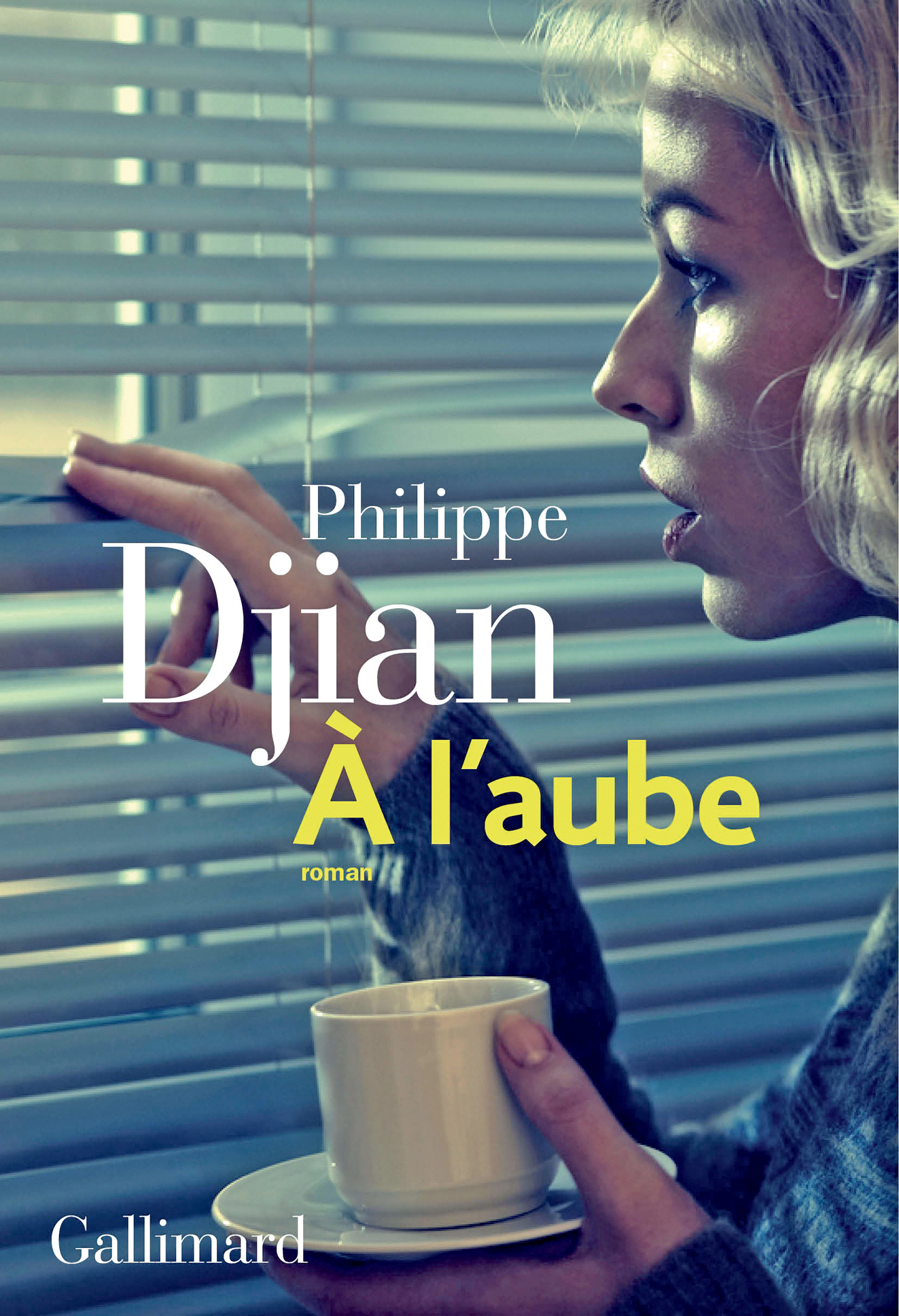 À l'aube | Djian, Philippe