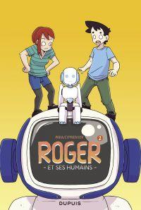 Roger et ses humains - tome 2 - Roger et ses humains 2 | Cyprien, . Auteur