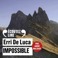 Impossible | De Luca, Erri. Auteur