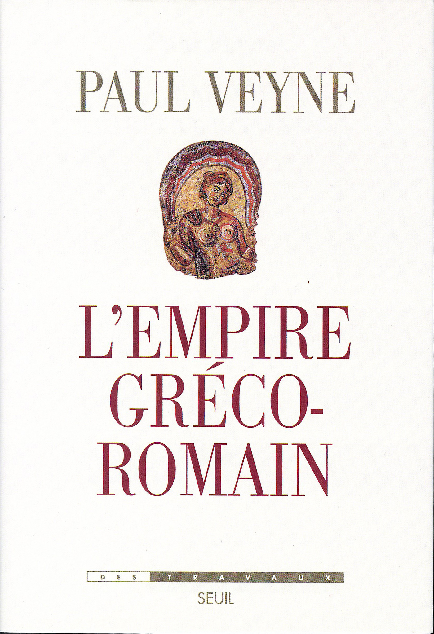 L'Empire gréco-romain | Veyne, Paul