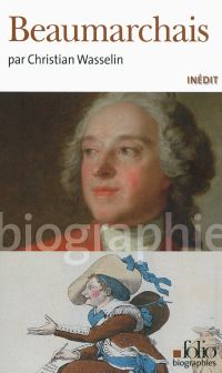 Beaumarchais | Wasselin, Christian (1959-....). Auteur