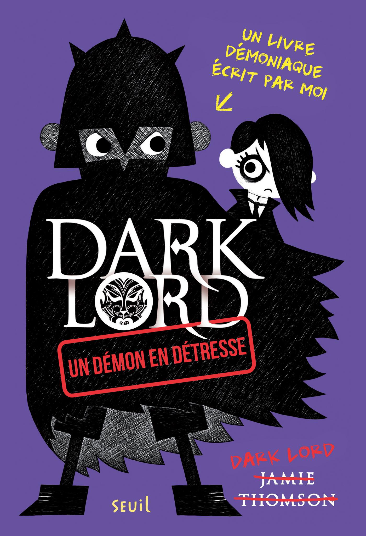 Un démon en détresse. Dark Lord | Thomson, Jamie