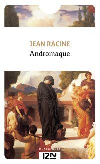Andromaque | Racine, Jean (1639-1699). Auteur