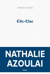 Clic-Clac | Azoulai, Nathalie. Auteur