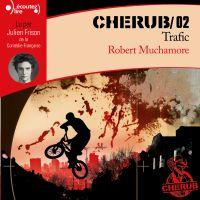 CHERUB (Tome 2) - Trafic