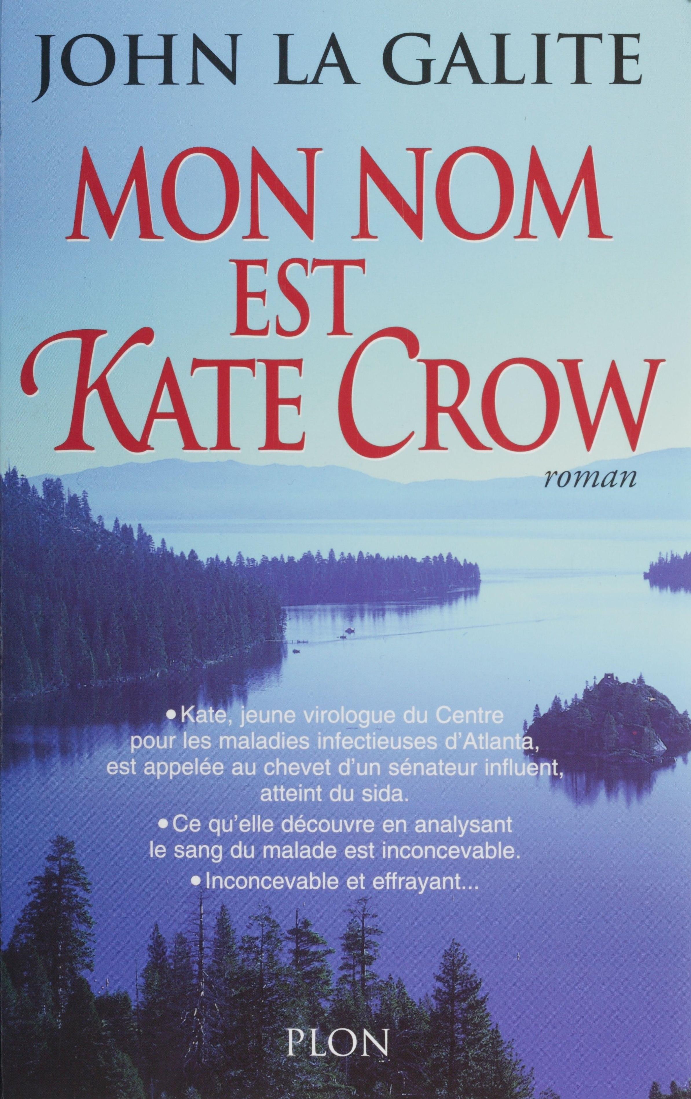 Mon nom est Kate Crow