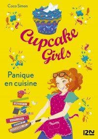 Cupcake Girls - tome 08 : Panique en cuisine | SIMON, Coco. Auteur