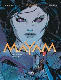 Mayam 3. The Ruins of God