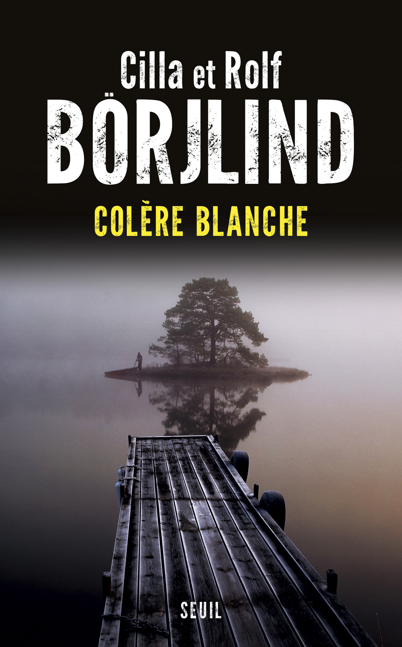 Colère blanche | Börjlind, Cilla et Rolf