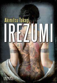 Irezumi | Takagi, Akimitsu. Auteur
