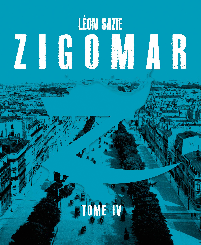 Zigomar, tome 4