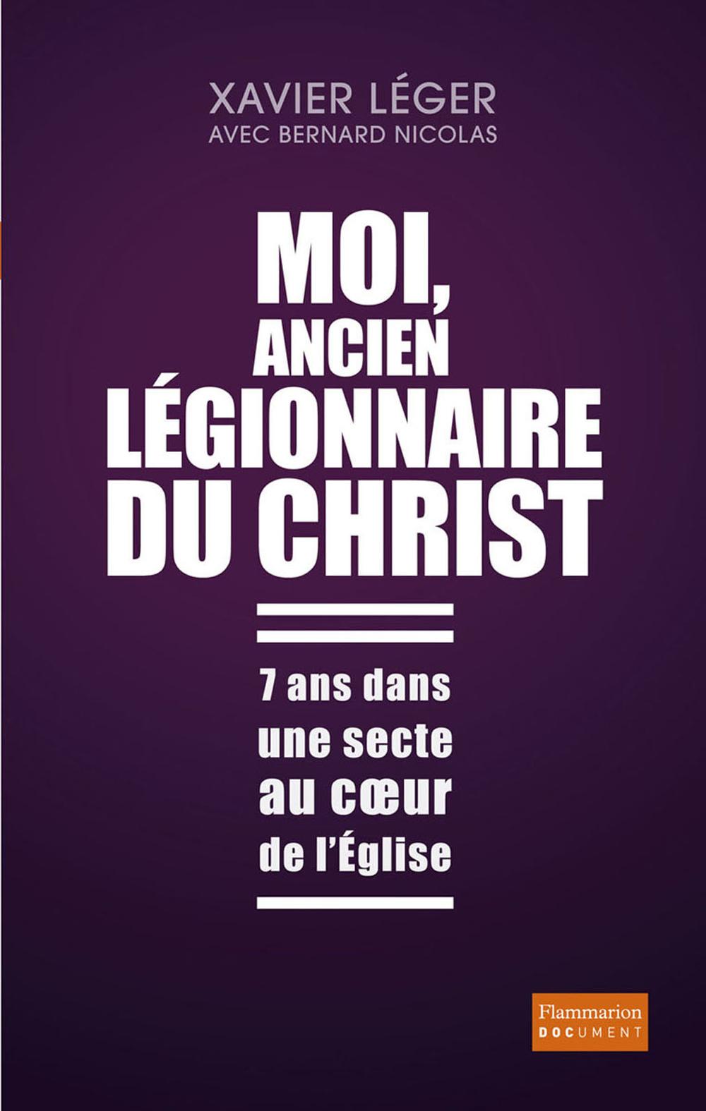 Moi, ancien légionnaire du Christ