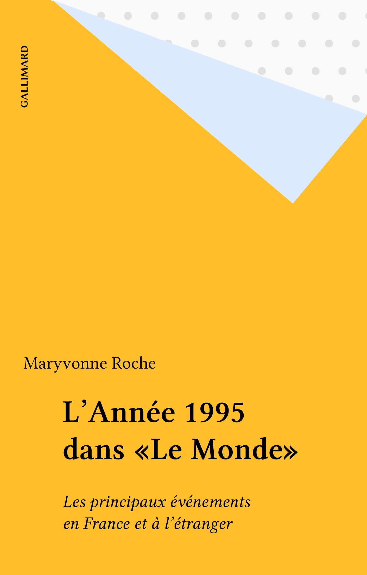 L'Année 1995 dans «Le Monde»