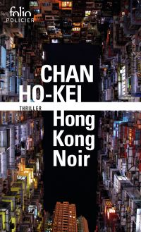 Hong Kong Noir | Ho-kei, Chan. Auteur