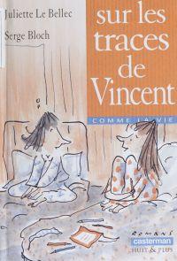 Sur les traces de Vincent