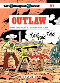 Les Tuniques bleues. Volume 4, Outlaw