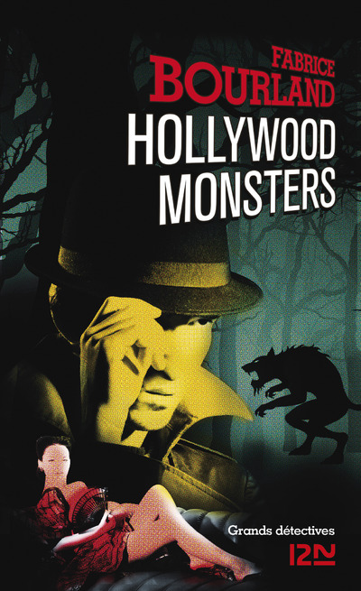 Hollywood Monsters | BOURLAND, Fabrice