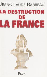 La Destruction de la France