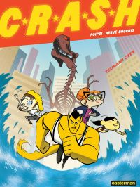 CRASH (Tome 1) - Tsunamy City