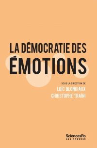 La Démocratie des émotions