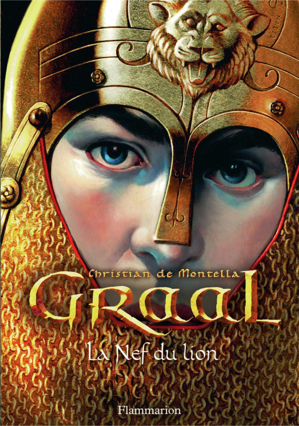 Graal (Tome 3) - La Nef du lion |