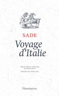 Voyage d'Italie | Sade, D.A.F. de. Auteur