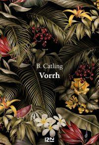 Vorrh | CATLING, Brian. Auteur