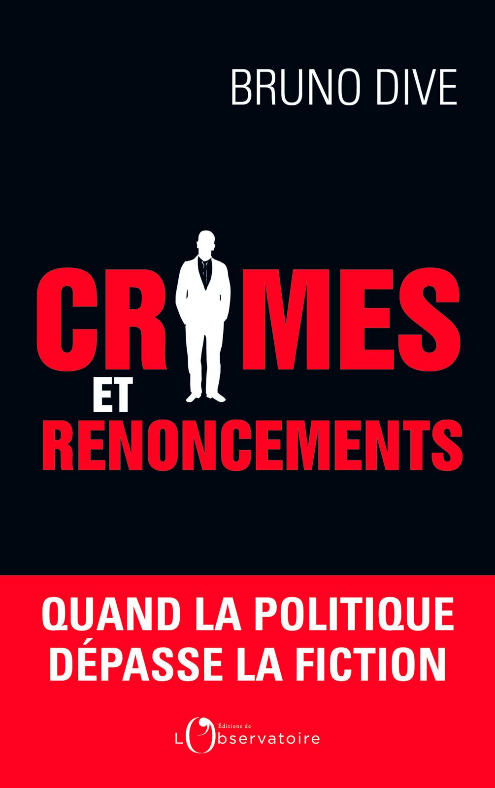 Crimes et renoncements. Qua...