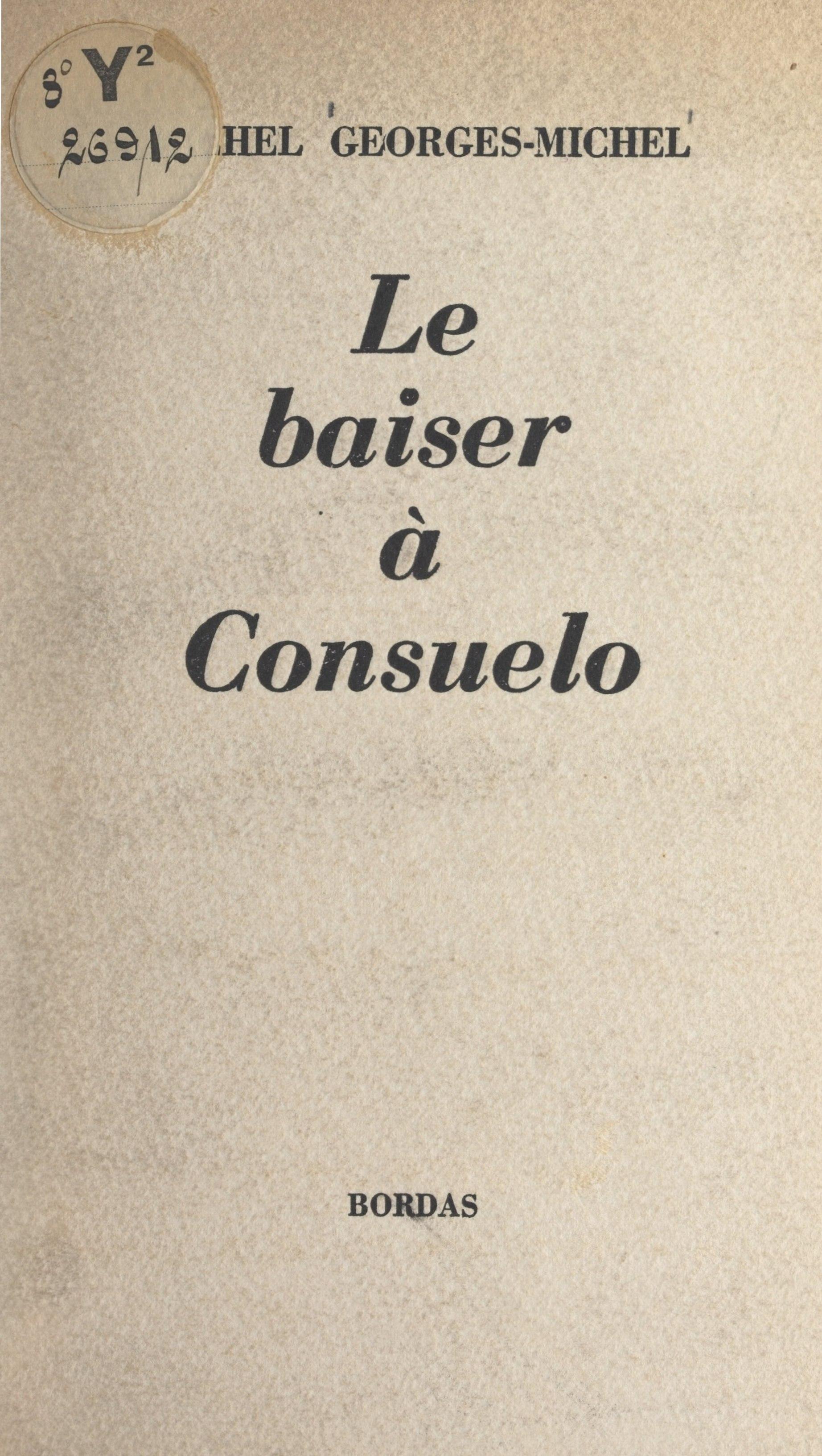 Le baiser à Consuelo