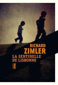 La sentinelle de Lisbonne | Zimler, Richard. Auteur