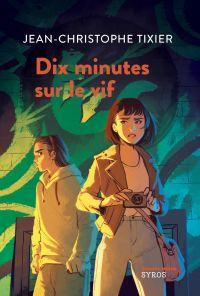Dix minutes sur le vif | Tixier, Jean-Christophe. Auteur