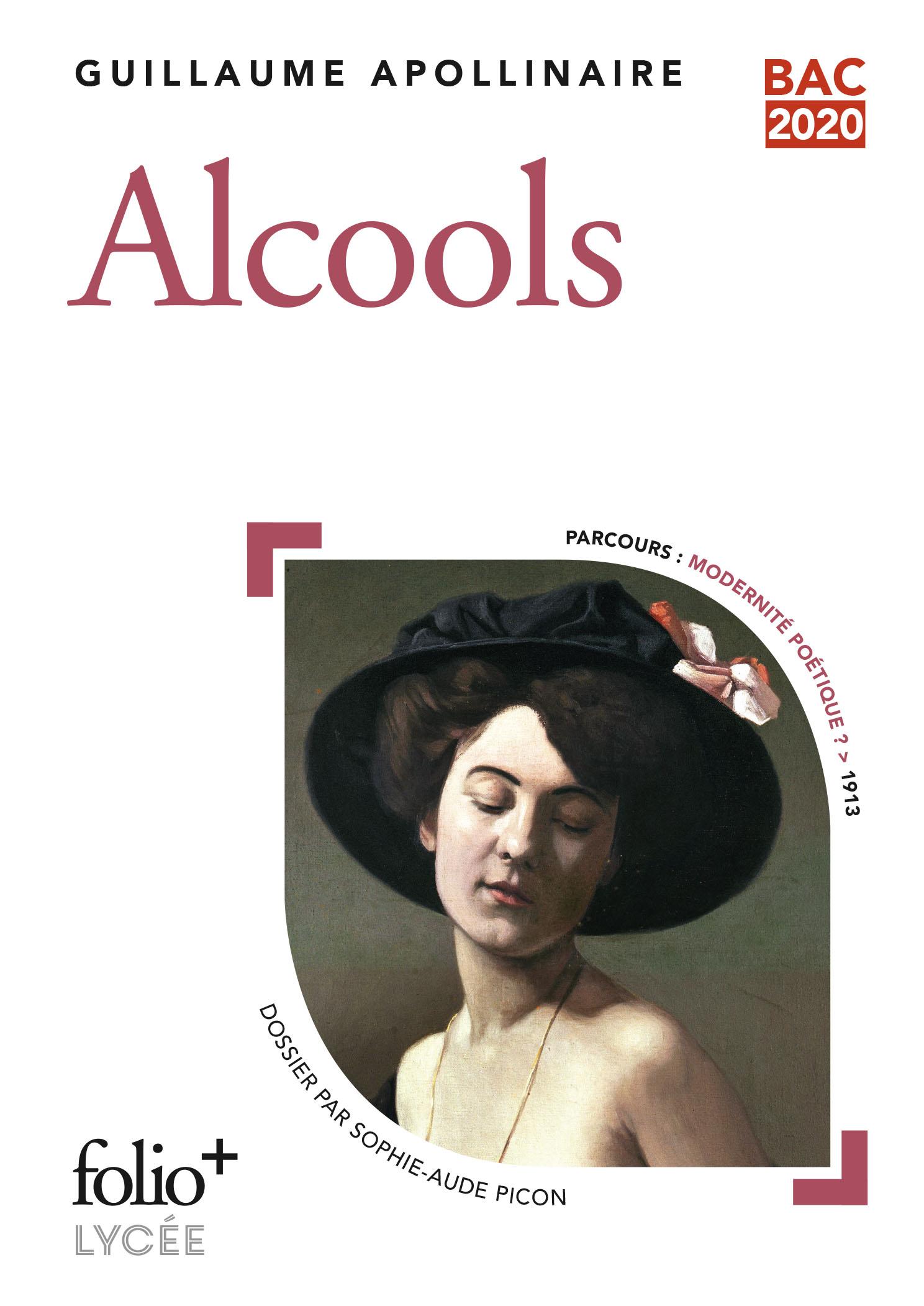 Alcools (Bac 2020) - Édition enrichie avec dossier pédagogique « Modernité poétique ?»