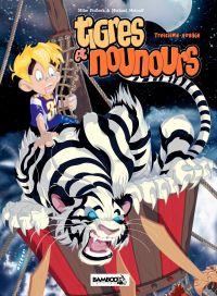 Tigres et Nounours - intégrale
