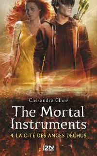 The Mortal Instruments - tome 4