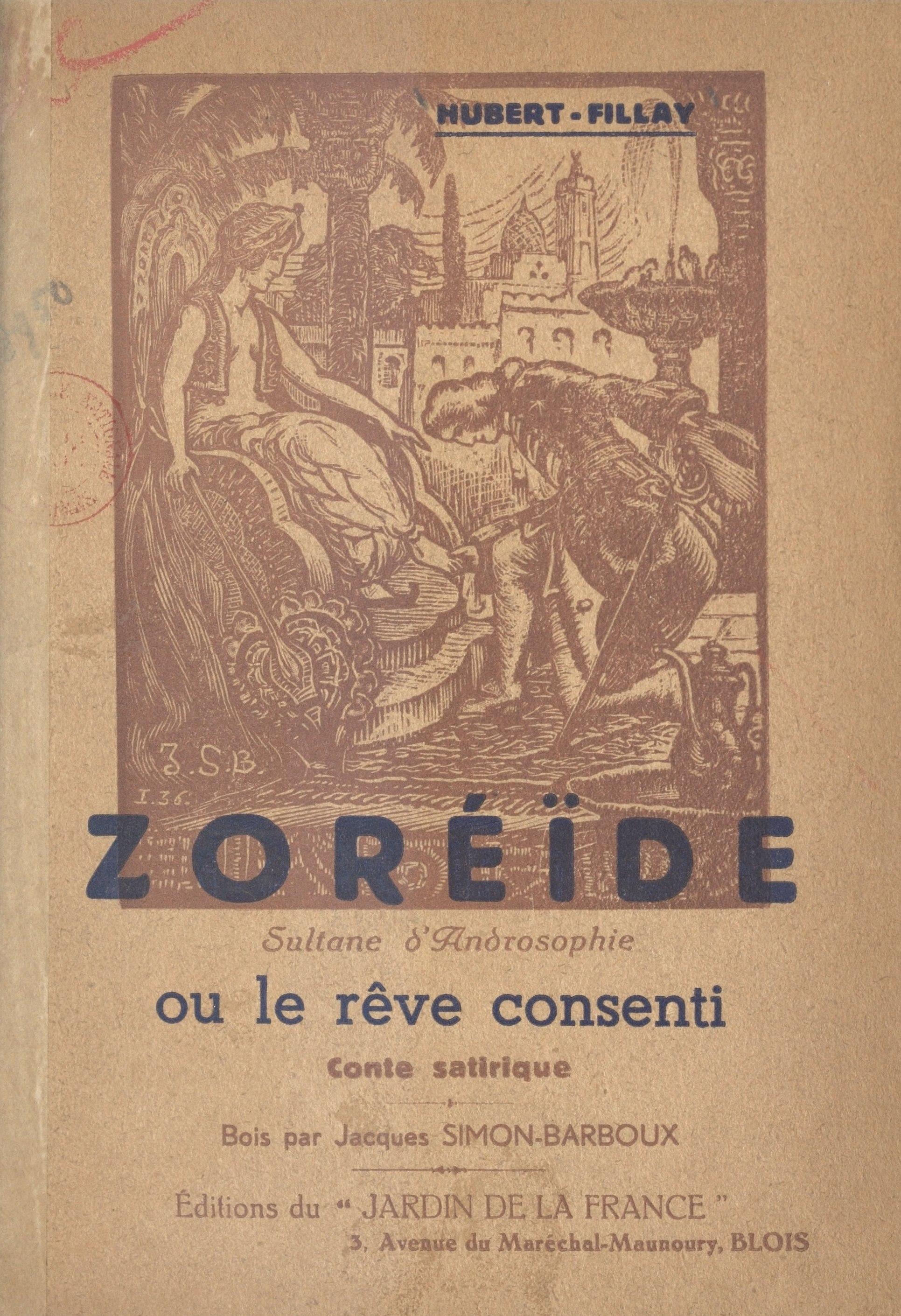 Zoréïde, sultane d'Androsophie, OU LE RÊVE CONSENTI