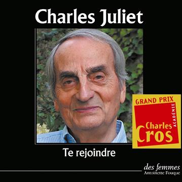 Te rejoindre   Juliet, Charles (1934-....). Auteur